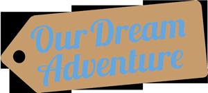 Our Dream Adventure