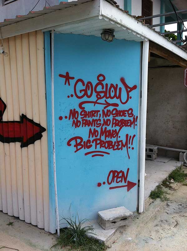 'Go Slow' - Caye Caulker's motto